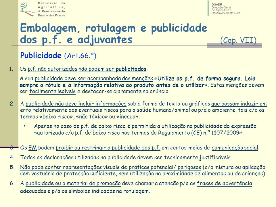Embalagem, rotulagem e publicidade dos p.f. e adjuvantes (Cap. VII)