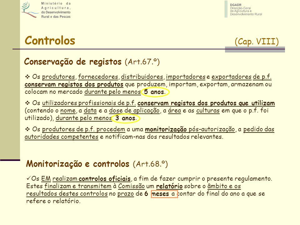 Controlos (Cap. VIII) Conservação de registos (Art.67.º)