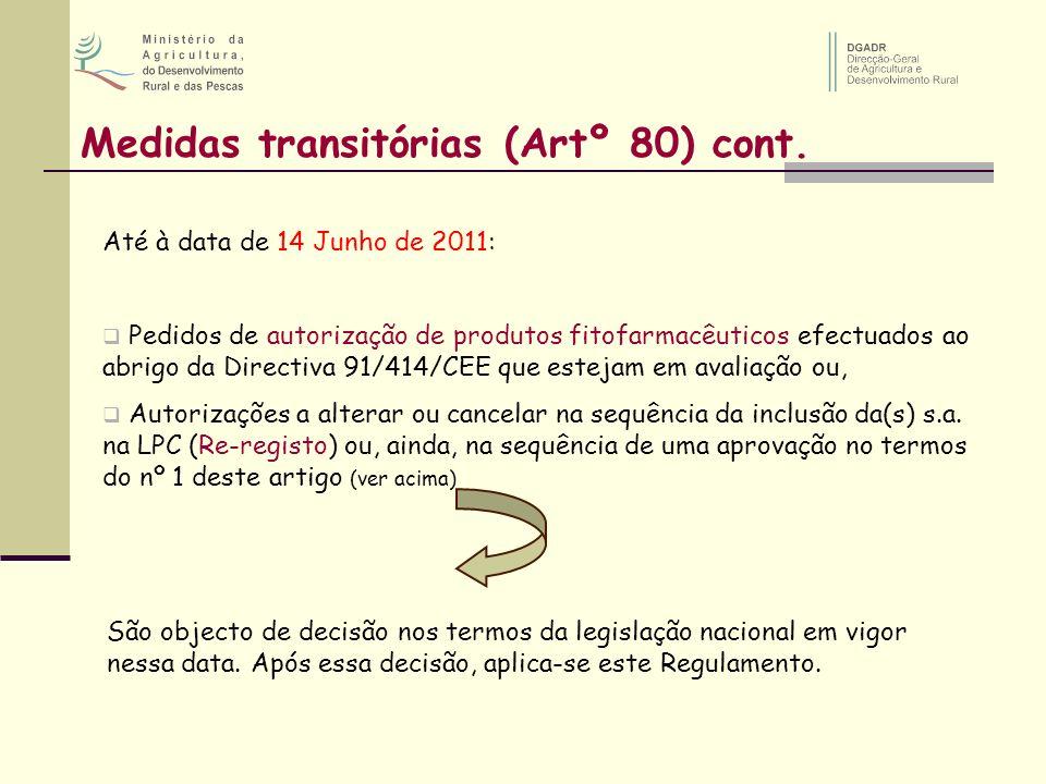 Medidas transitórias (Artº 80) cont.