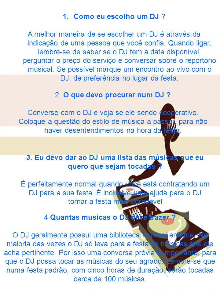 2. O que devo procurar num DJ