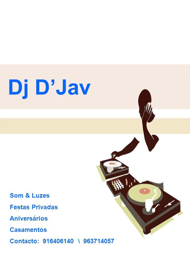 Dj D'Jav Som & Luzes Festas Privadas Aniversários Casamentos
