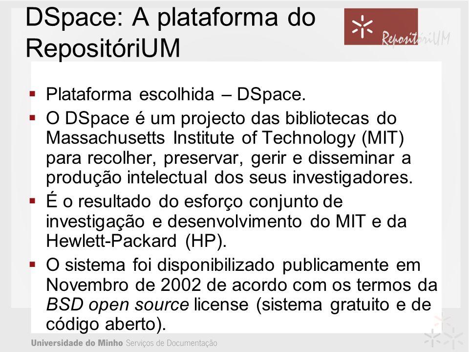 DSpace: A plataforma do RepositóriUM