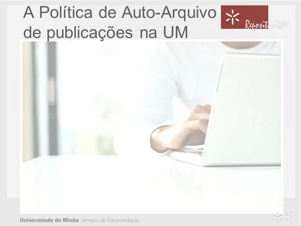 A Política de Auto-Arquivo de publicações na UM