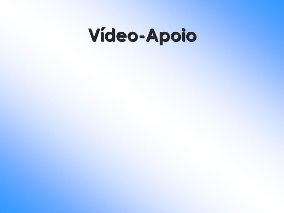 Vídeo-Apoio