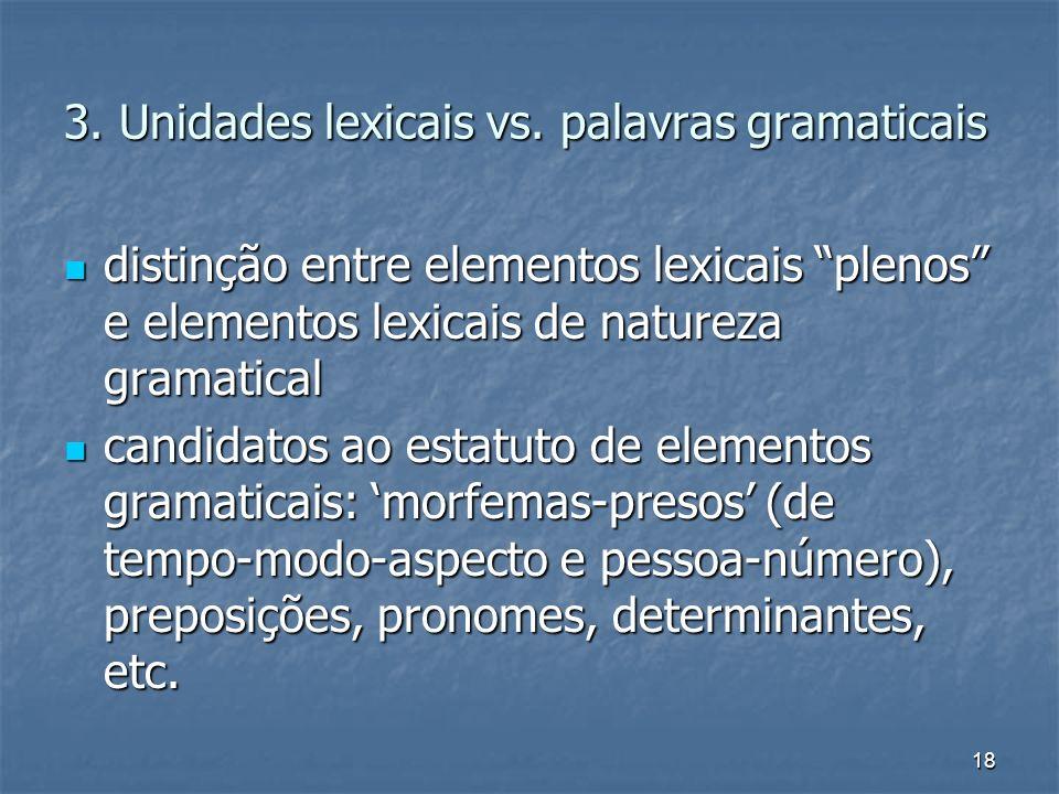 3. Unidades lexicais vs. palavras gramaticais