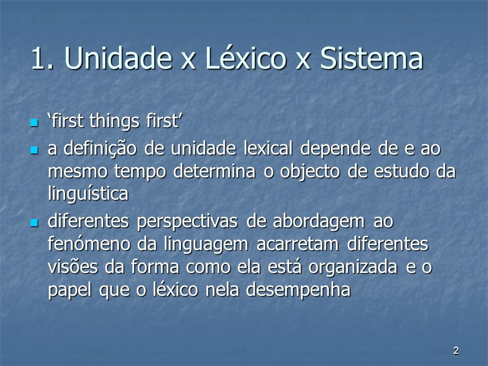1. Unidade x Léxico x Sistema
