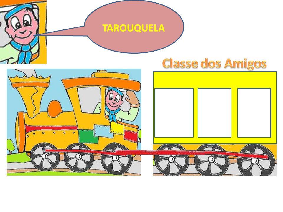 TAROUQUELA Classe dos Amigos