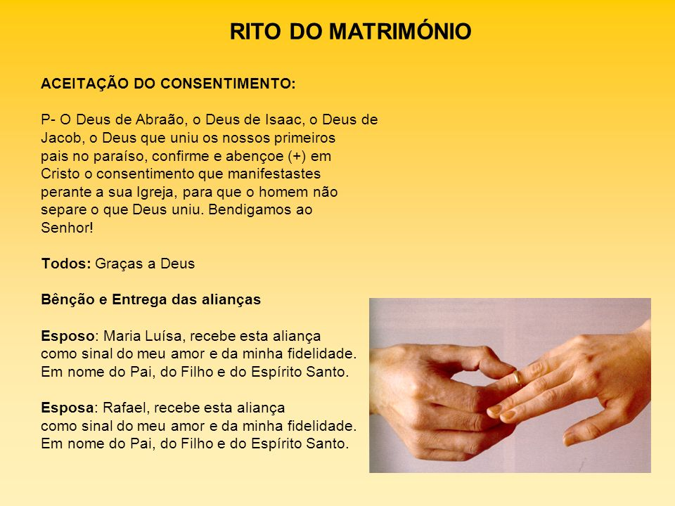 RITO DO MATRIMÓNIO ACEITAÇÃO DO CONSENTIMENTO: