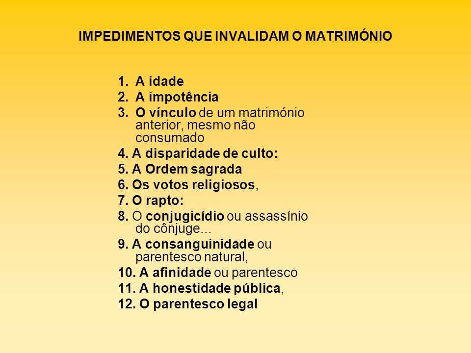 IMPEDIMENTOS QUE INVALIDAM O MATRIMÓNIO