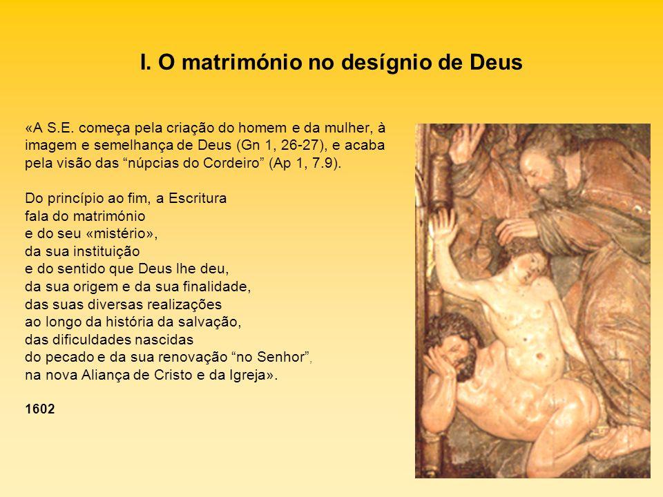 I. O matrimónio no desígnio de Deus