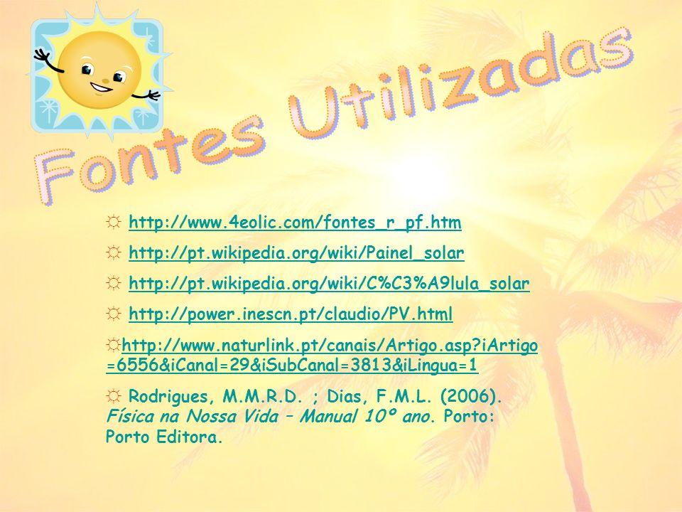 Fontes Utilizadas http://www.4eolic.com/fontes_r_pf.htm
