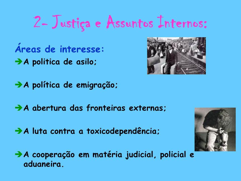 2- Justiça e Assuntos Internos: