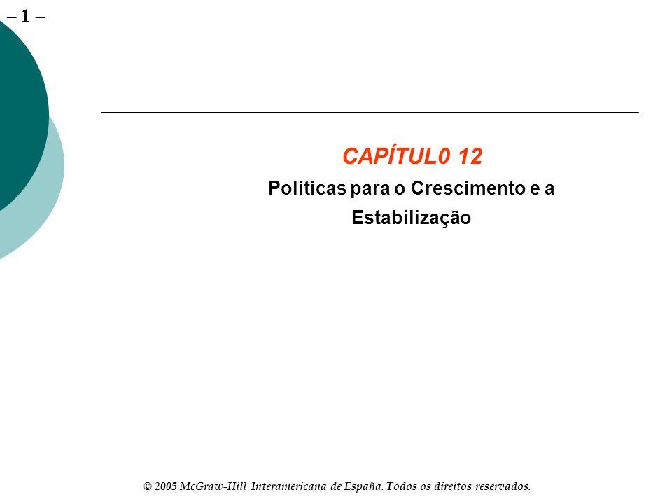 Políticas para o Crescimento e a Estabilização
