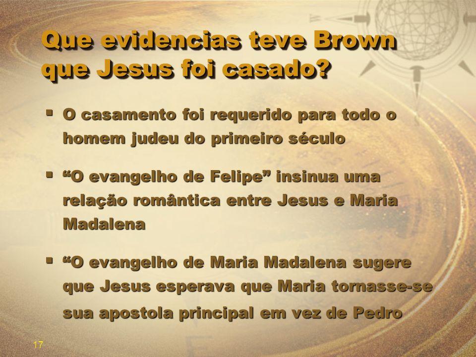 Que evidencias teve Brown que Jesus foi casado