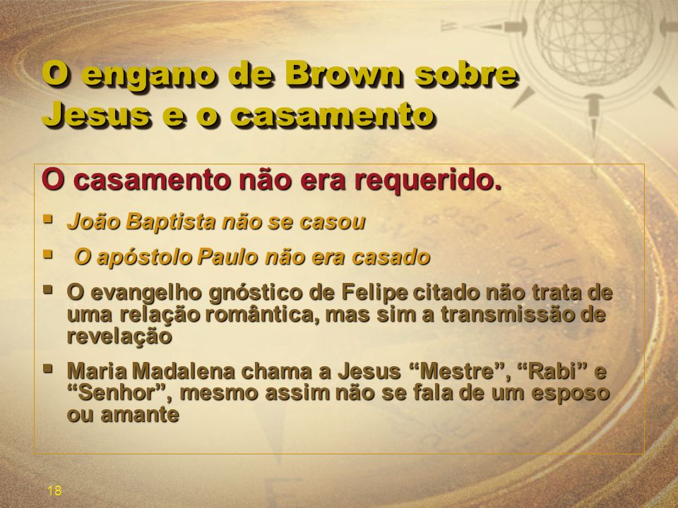 O engano de Brown sobre Jesus e o casamento