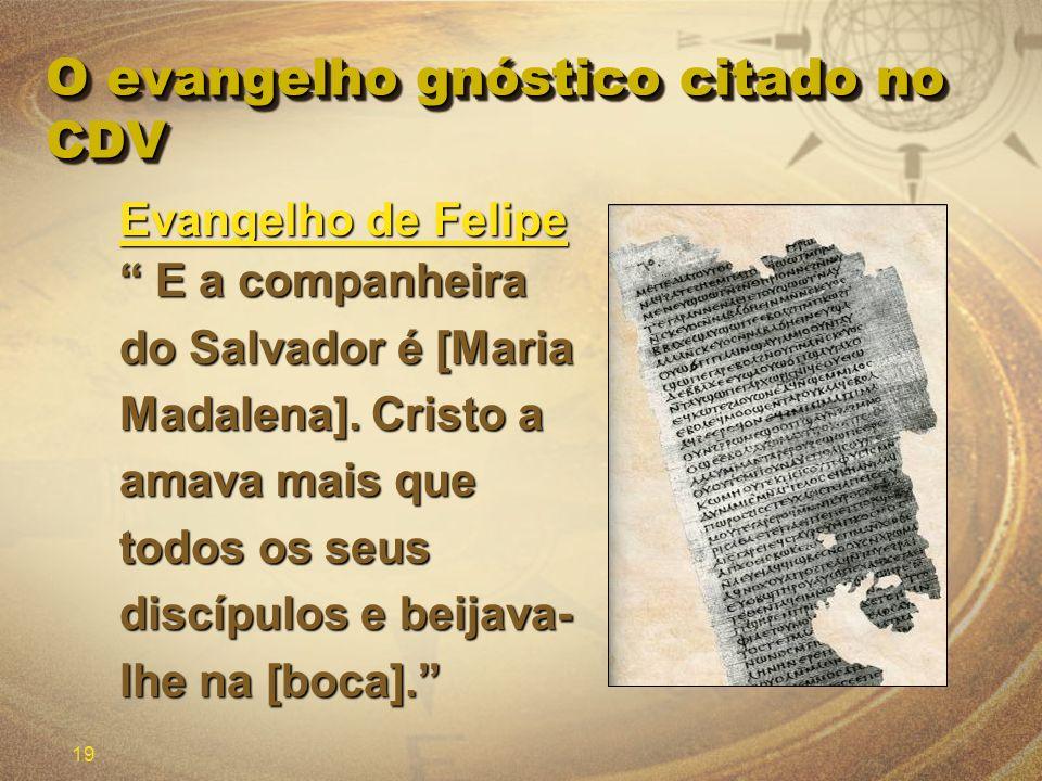 O evangelho gnóstico citado no CDV