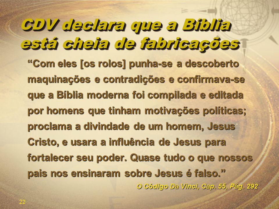 CDV declara que a Bíblia está cheia de fabricações
