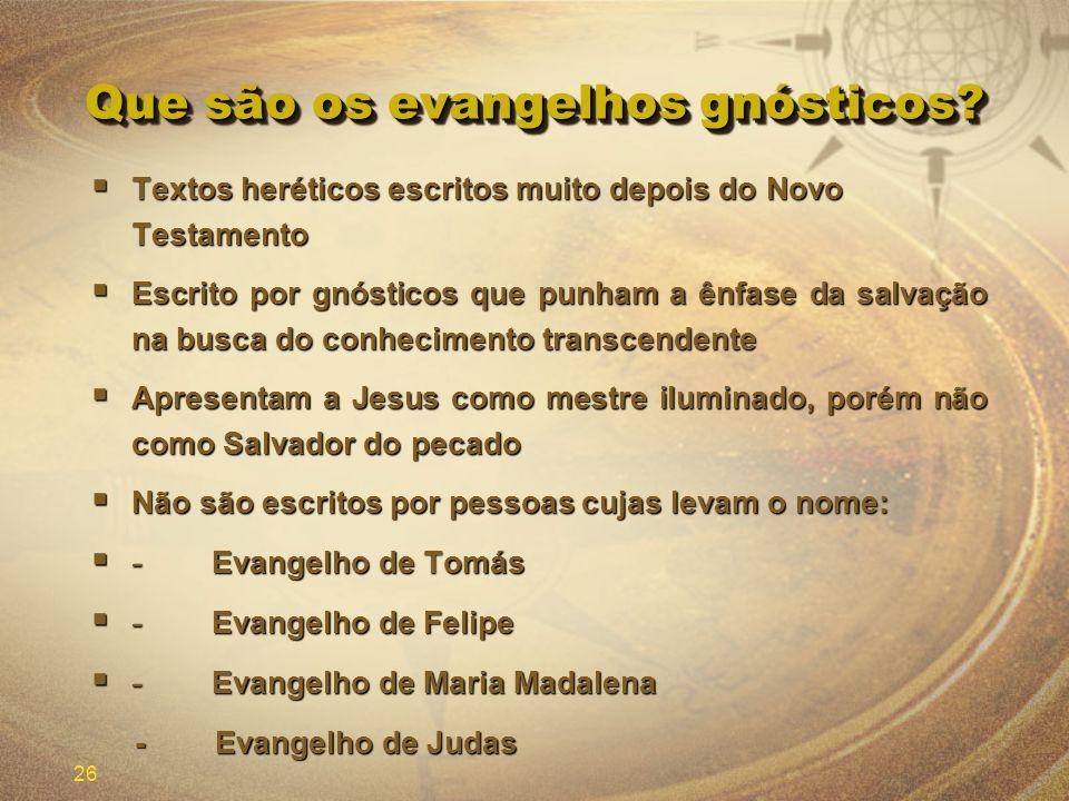Que são os evangelhos gnósticos