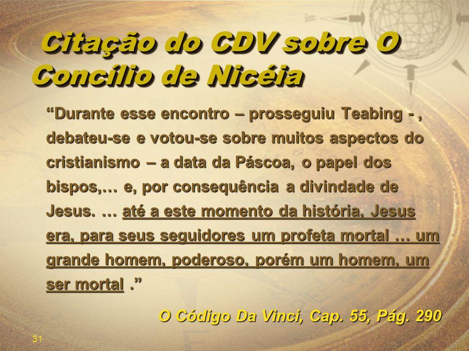 Citação do CDV sobre O Concílio de Nicéia