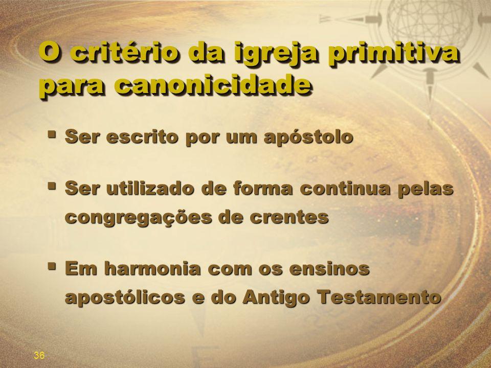 O critério da igreja primitiva para canonicidade