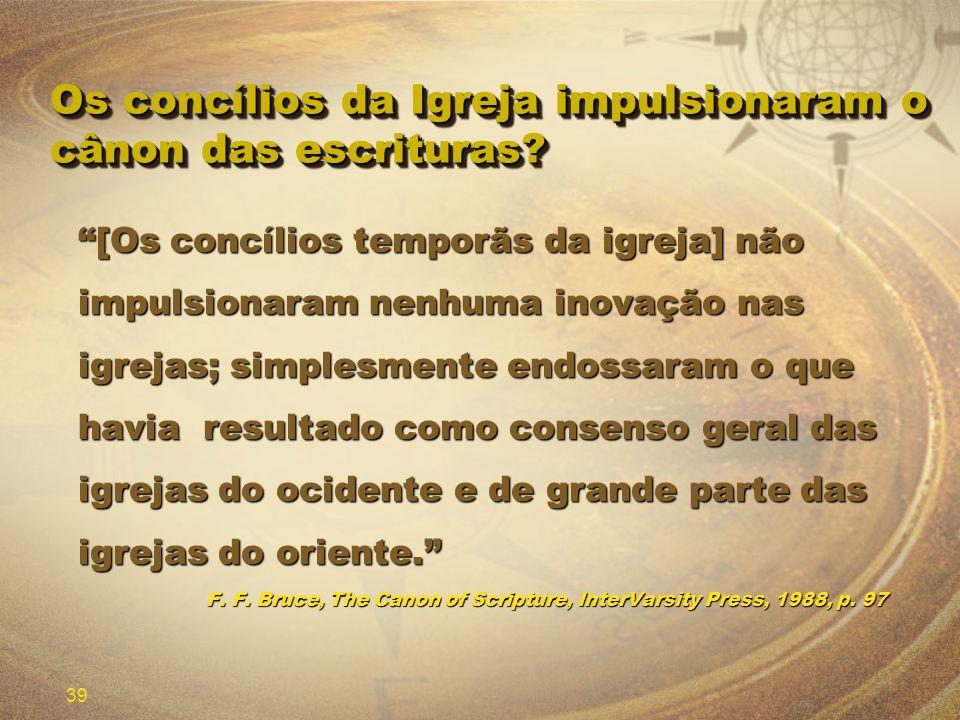 Os concílios da Igreja impulsionaram o cânon das escrituras