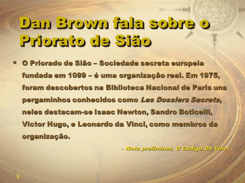 Dan Brown fala sobre o Priorato de Sião