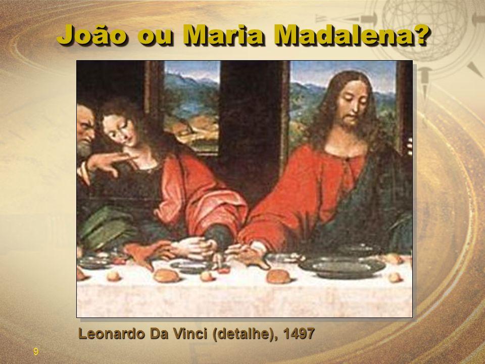 João ou Maria Madalena Leonardo Da Vinci (detalhe), 1497