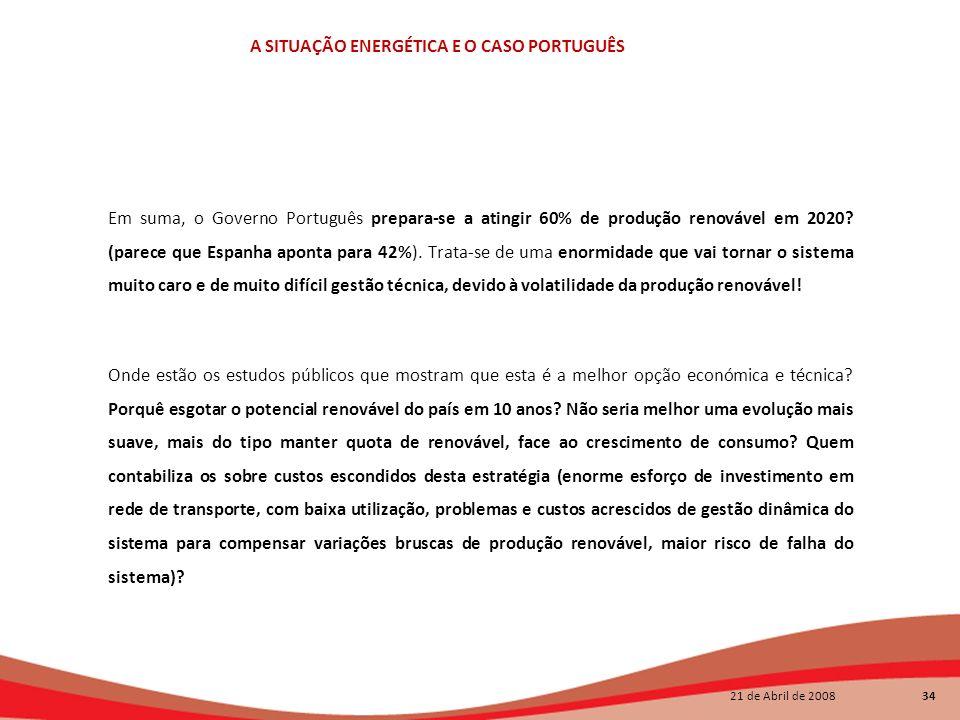 Em suma, o Governo Português prepara-se a atingir 60% de produção renovável em 2020.