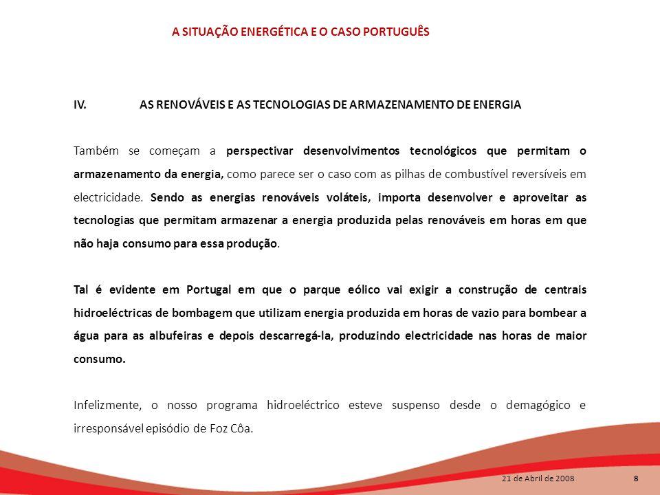 IV. AS RENOVÁVEIS E AS TECNOLOGIAS DE ARMAZENAMENTO DE ENERGIA