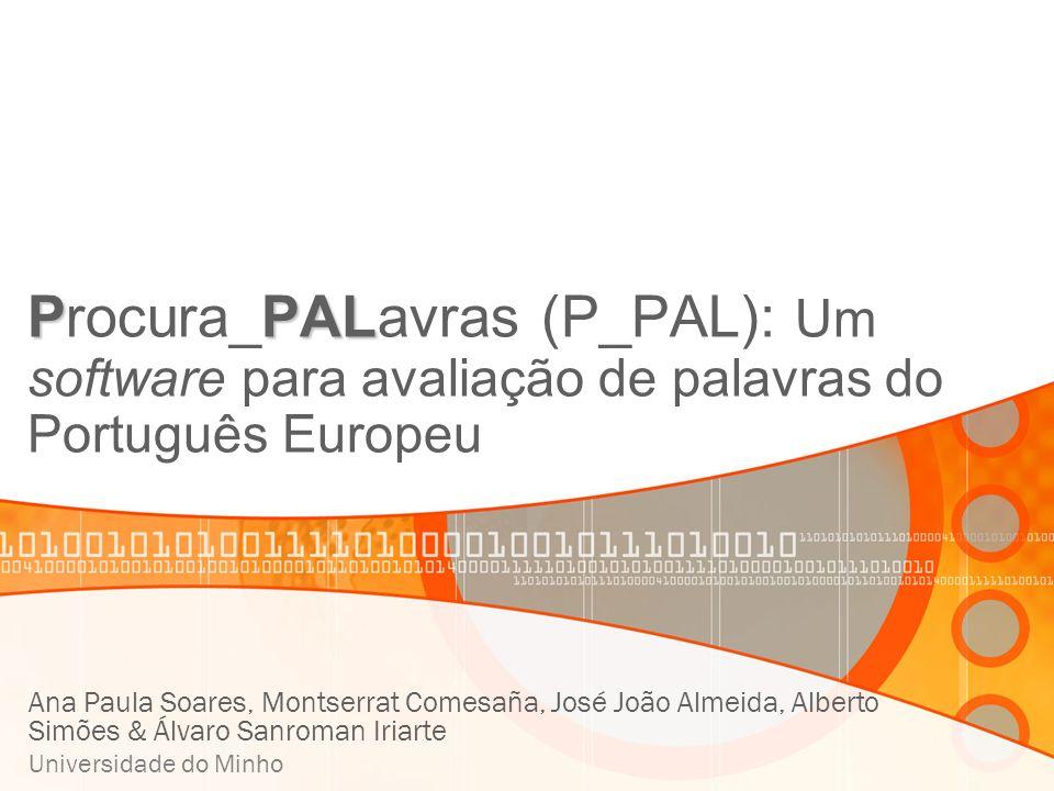 Procura_PALavras (P_PAL): Um software para avaliação de palavras do Português Europeu