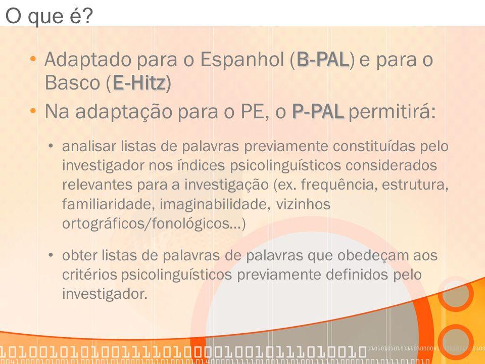 Adaptado para o Espanhol (B-PAL) e para o Basco (E-Hitz)