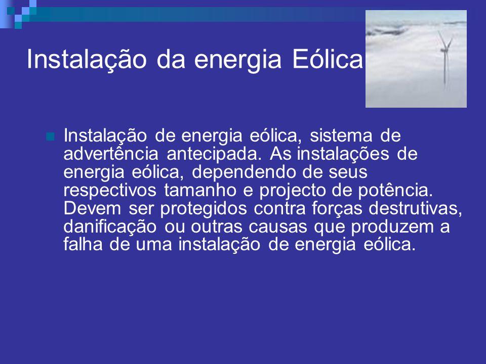 Instalação da energia Eólica