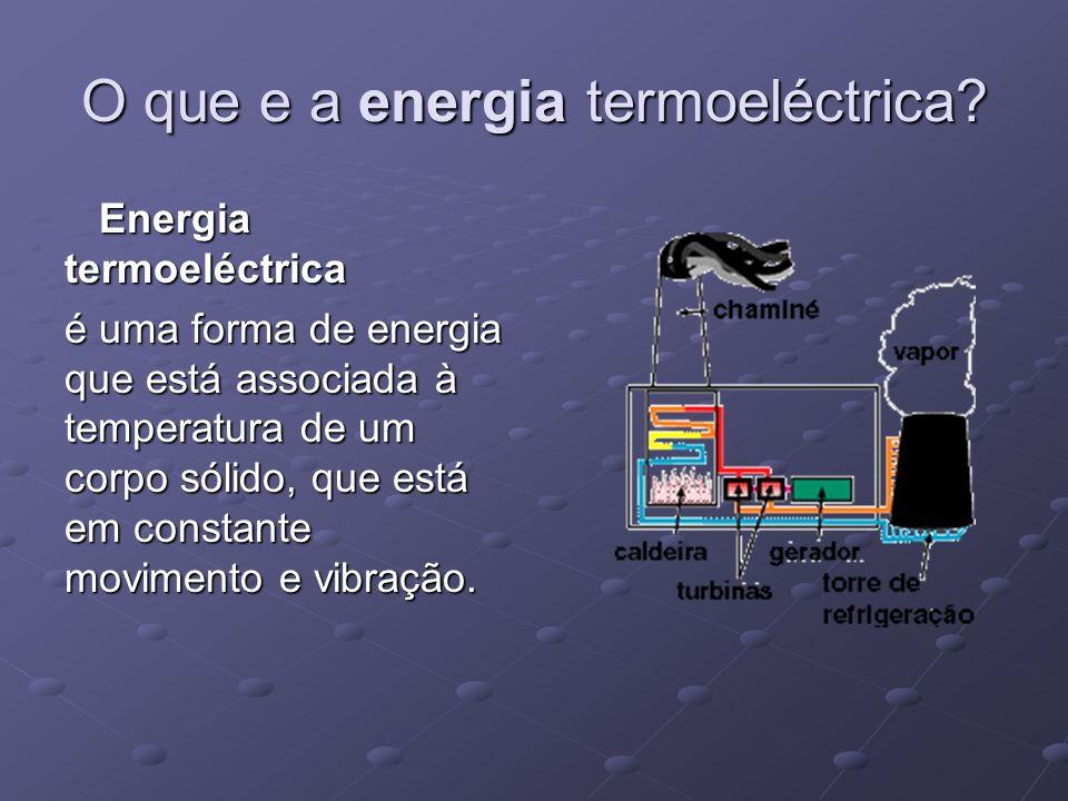 O que e a energia termoeléctrica