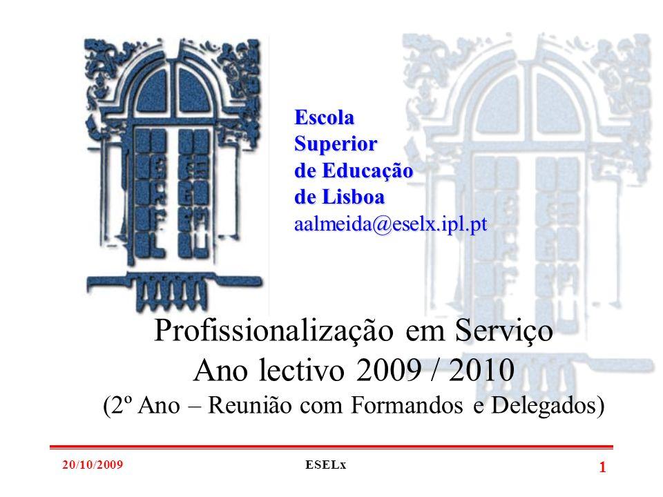 Profissionalização em Serviço Ano lectivo 2009 / 2010