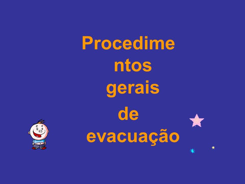 Procedimentos gerais de evacuação