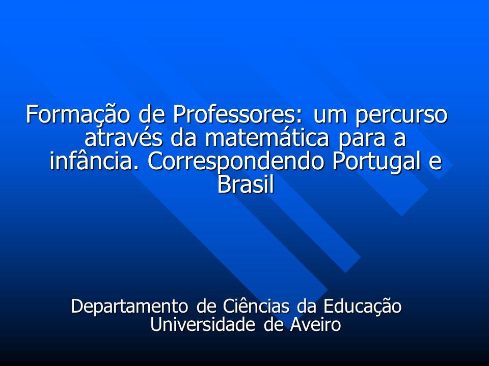 Departamento de Ciências da Educação Universidade de Aveiro