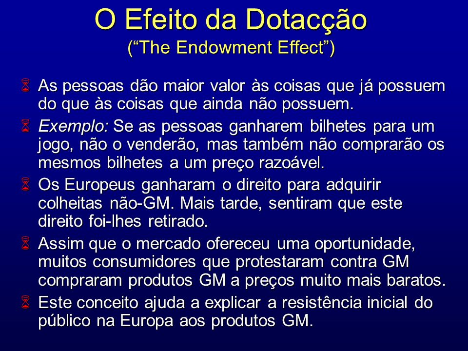O Efeito da Dotacção ( The Endowment Effect )