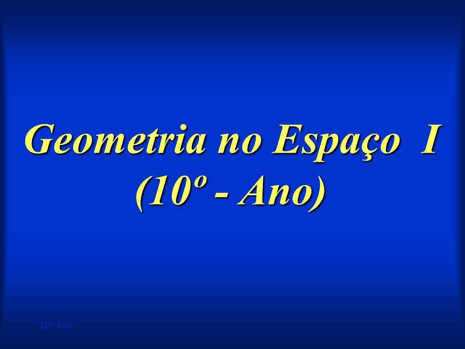 Geometria no Espaço I (10º - Ano)
