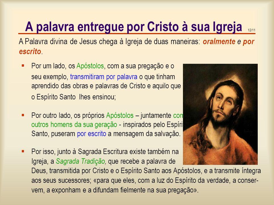 A palavra entregue por Cristo à sua Igreja