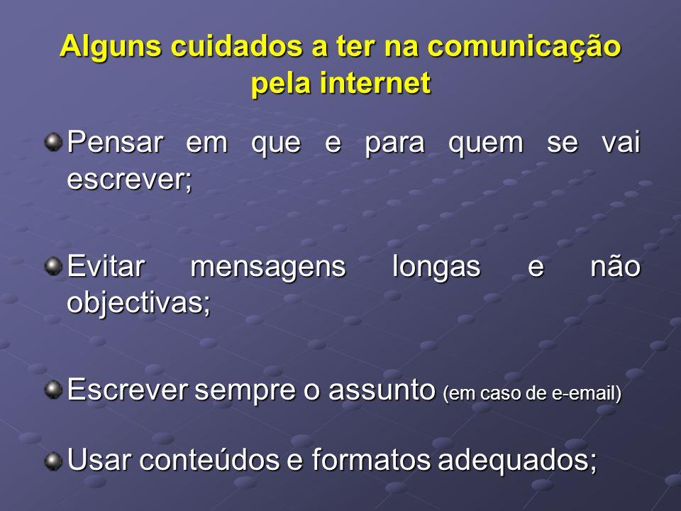 Alguns cuidados a ter na comunicação pela internet
