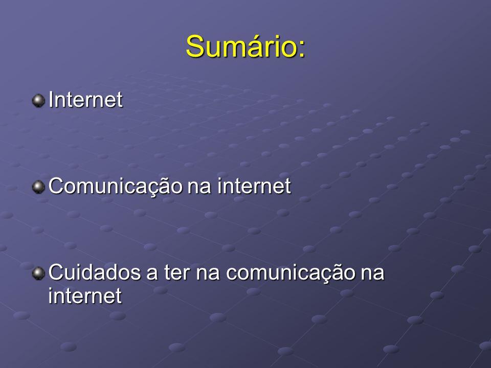 Sumário: Internet Comunicação na internet
