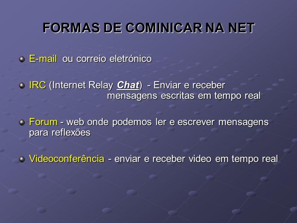 FORMAS DE COMINICAR NA NET