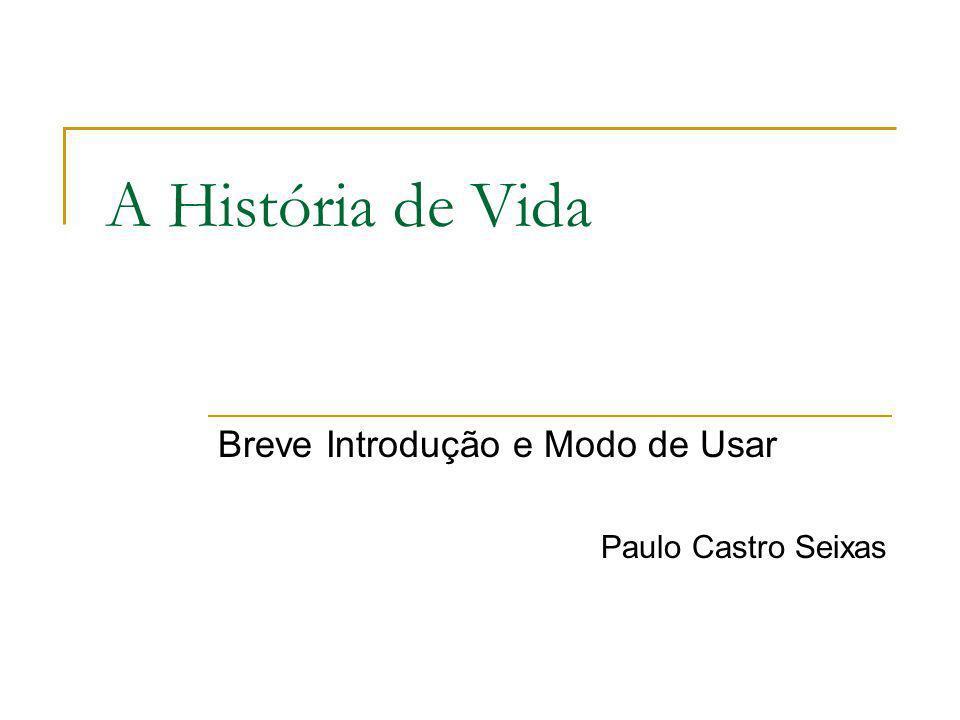 Breve Introdução e Modo de Usar Paulo Castro Seixas
