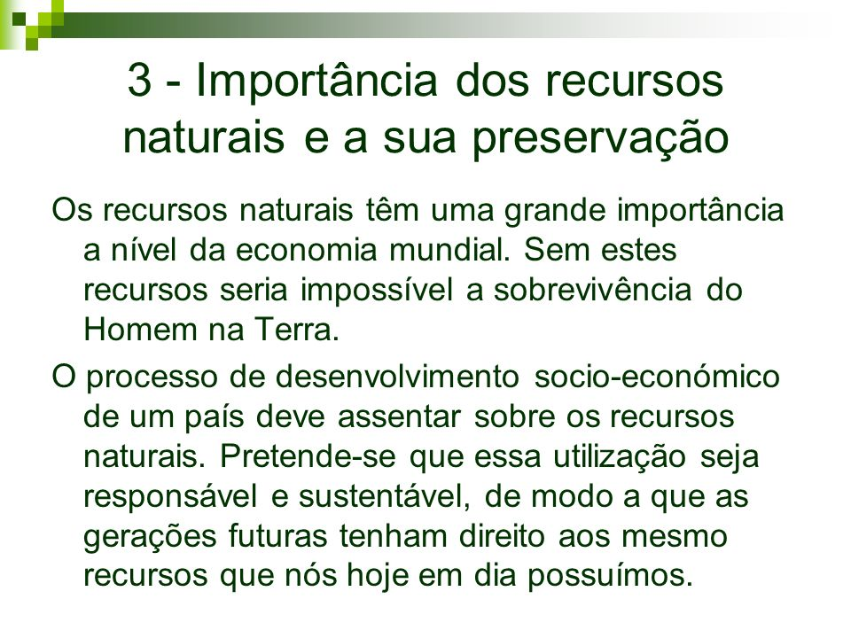 3 - Importância dos recursos naturais e a sua preservação