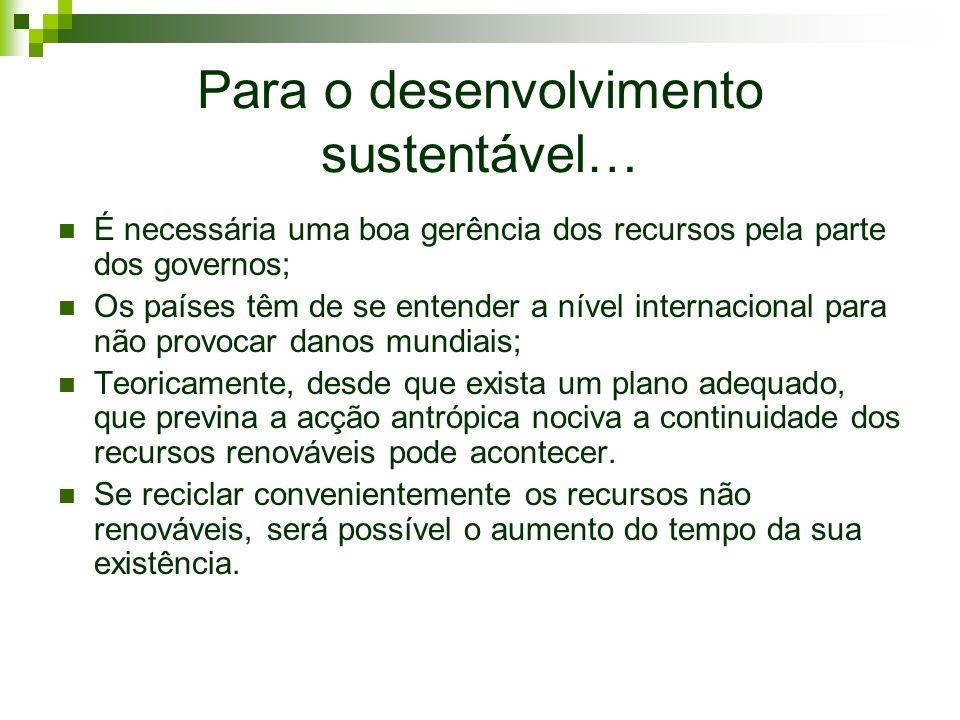 Para o desenvolvimento sustentável…