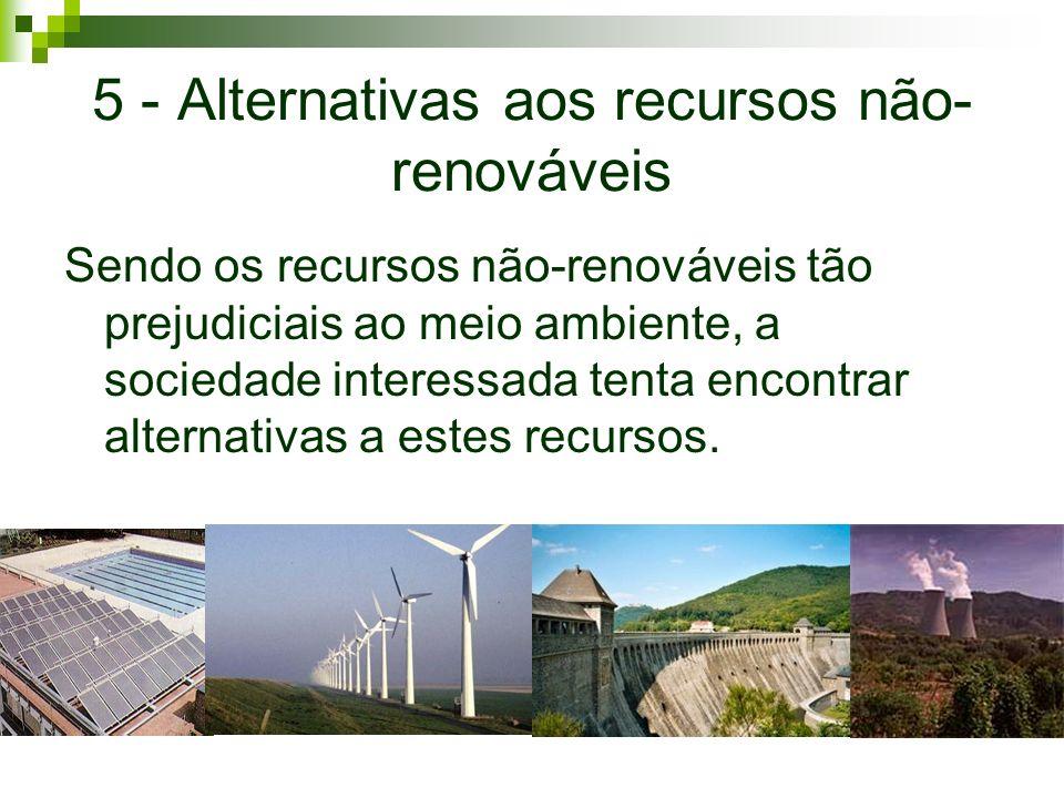 5 - Alternativas aos recursos não-renováveis