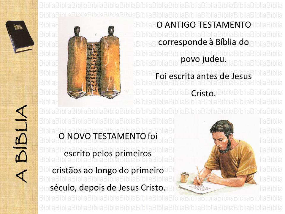 O ANTIGO TESTAMENTO corresponde à Bíblia do povo judeu.