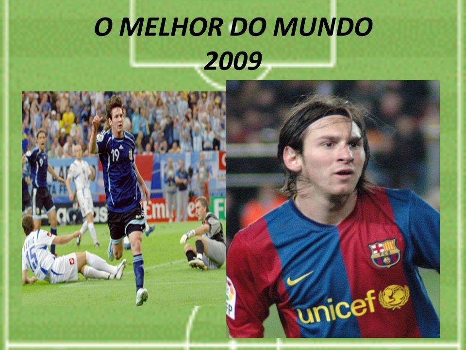 O MELHOR DO MUNDO 2009