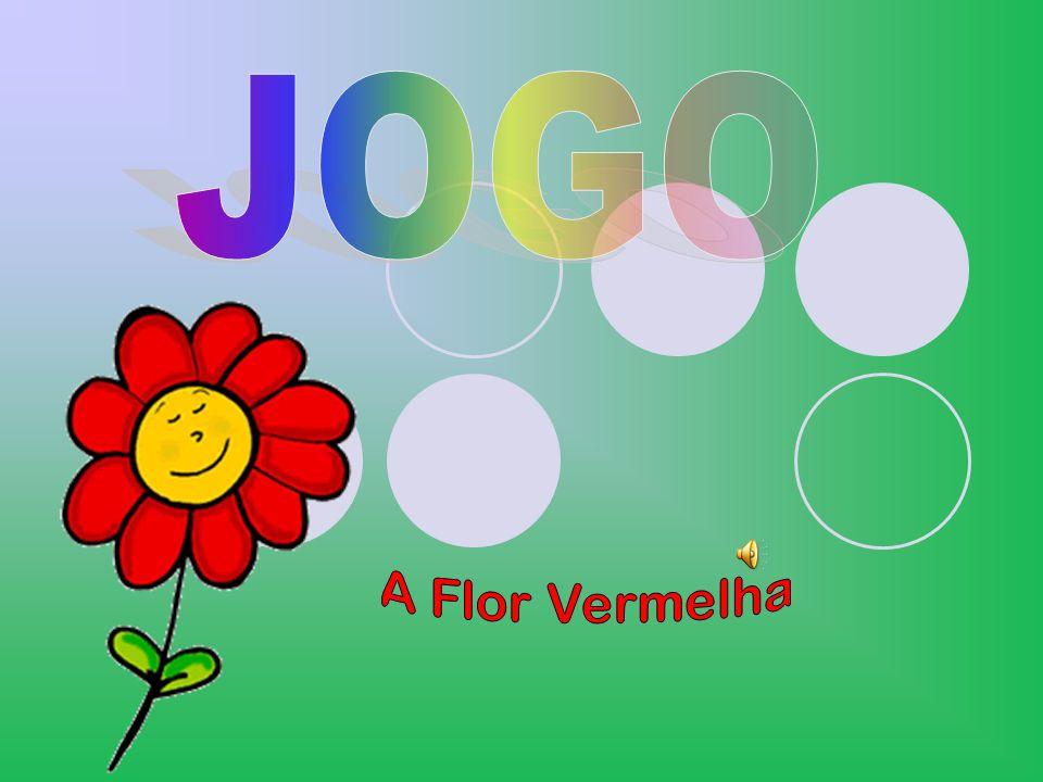 JOGO A Flor Vermelha