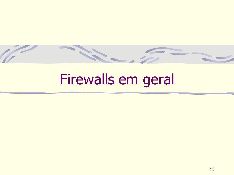 Firewalls em geral